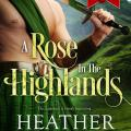 A Rose in the Highlands by Heather McCollum