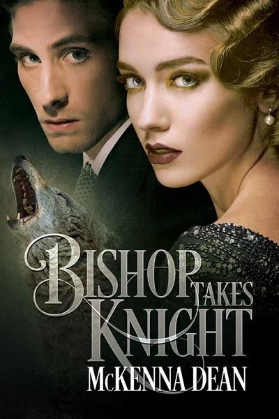 Bishop Takes Knight by McKenna Dean