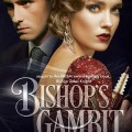 Bishop's Gambit by McKenna Dean
