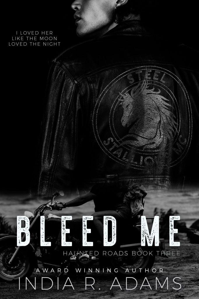 Bleed Me by India R. Adams