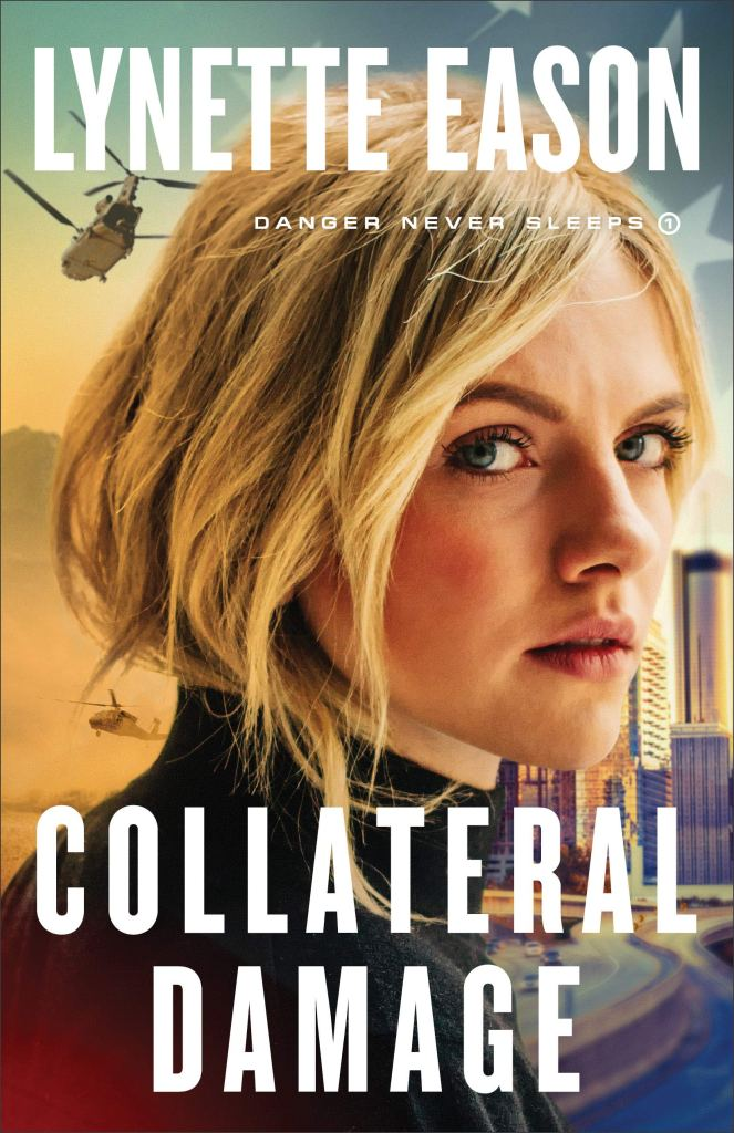 Collateral Damage by Lynette Eason
