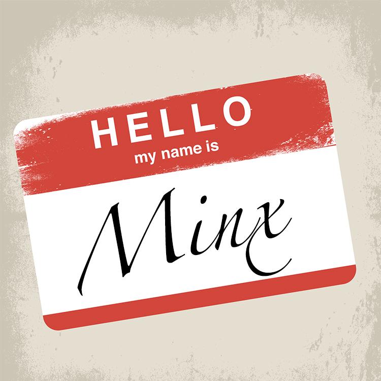 Hello My Name - Minx