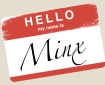Minx - Hello My Name