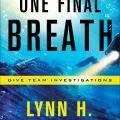 One Final Breath by Lynn H. Blackburn