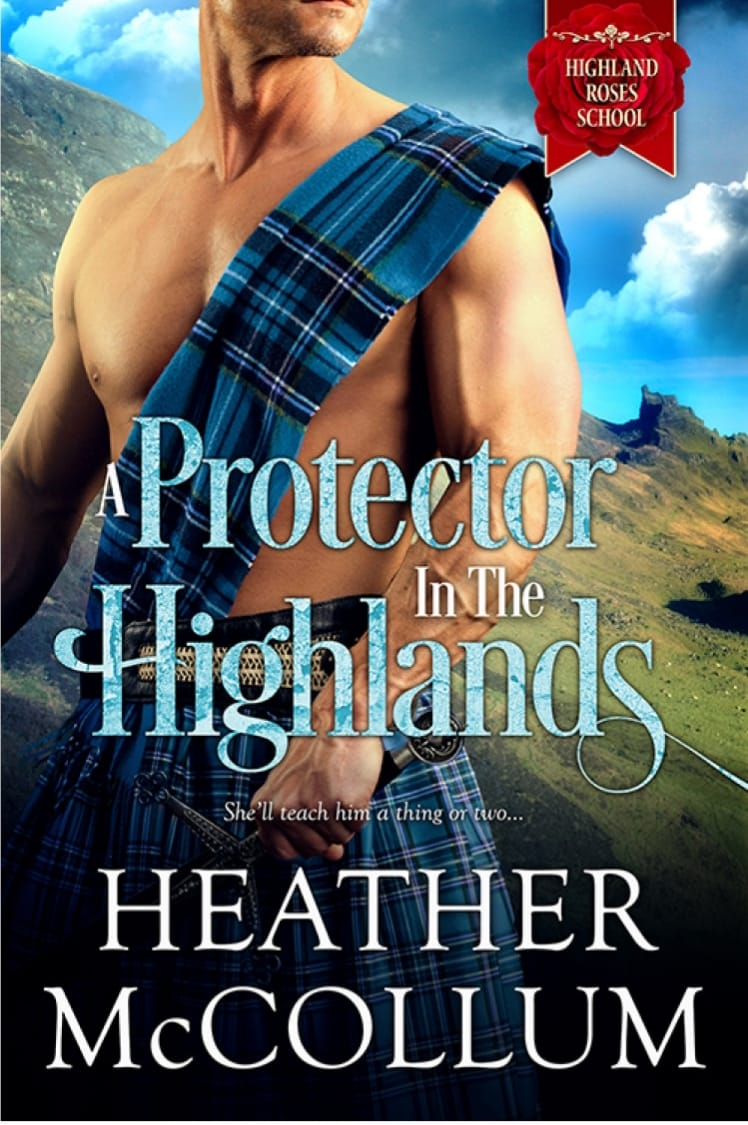 Protector in the Highlands by Heather McCollum