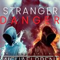 Stranger Danger by Michaelbrent Collings