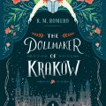 The Dollmaker of Krakow by R.M. Romero
