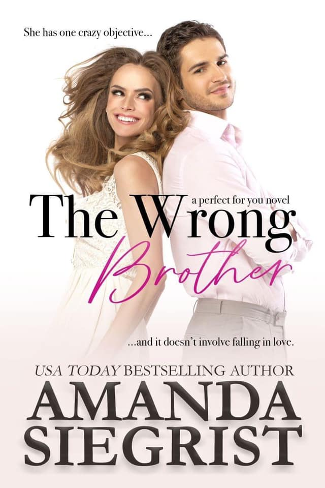 The Wrong Brother by Amanda Siegrist