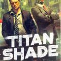 Titan Shade by Dan Stout