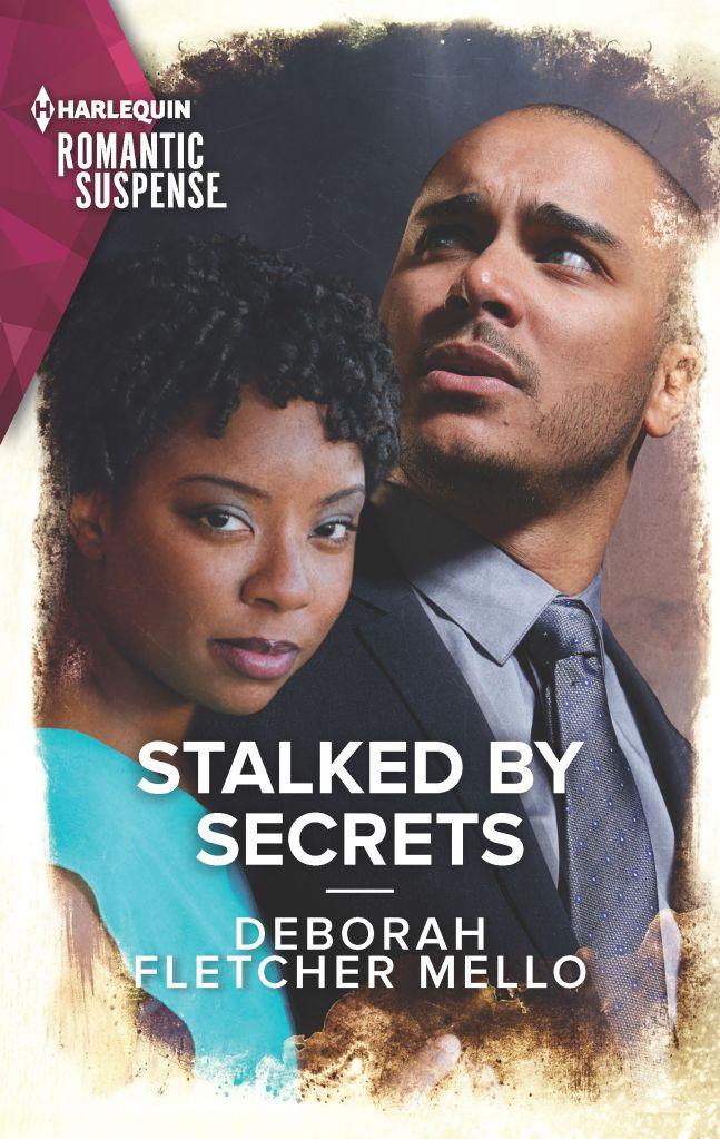 Stalked by Secrets by Deborah Fletcher Mello