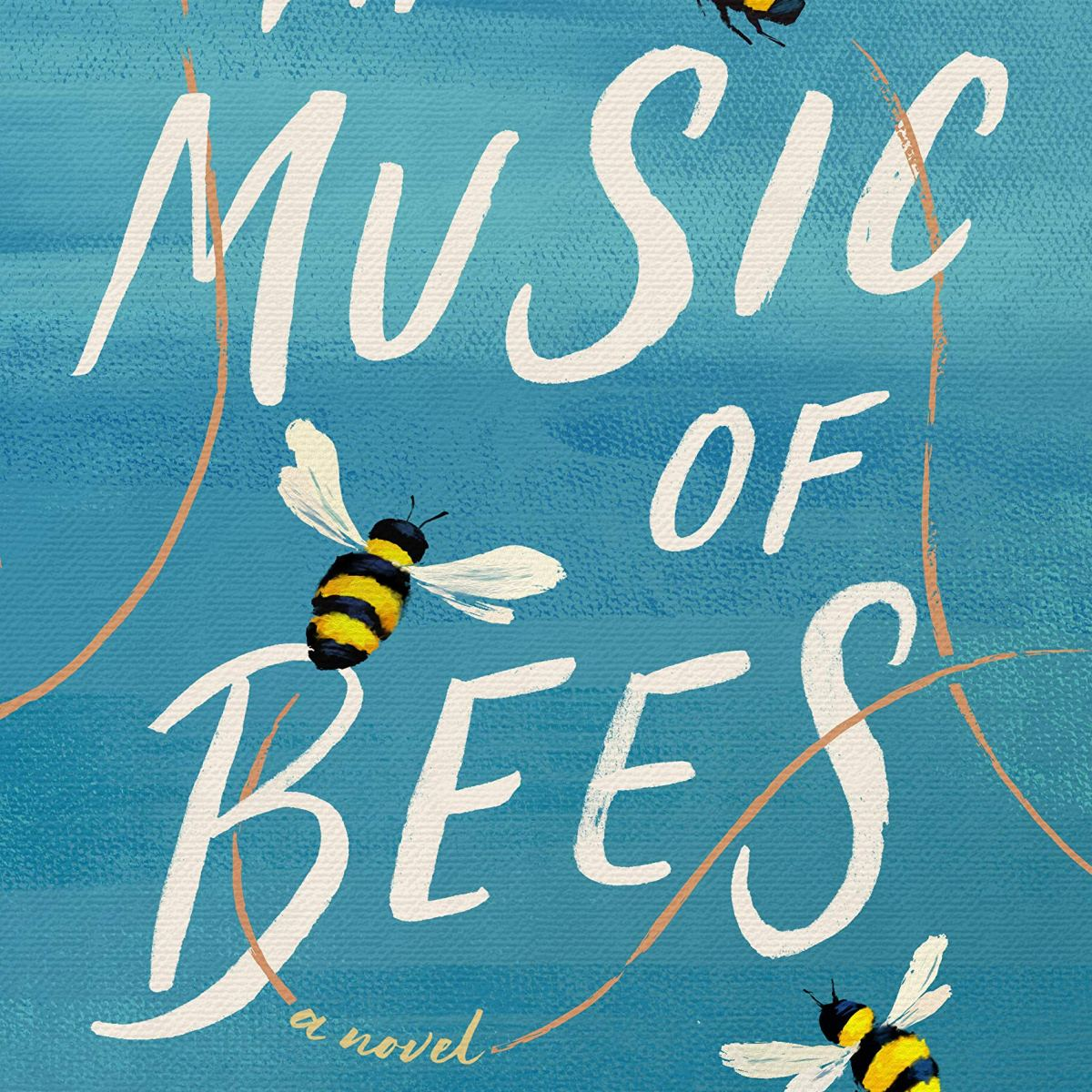 The Music of Bees by Eileen Garvin