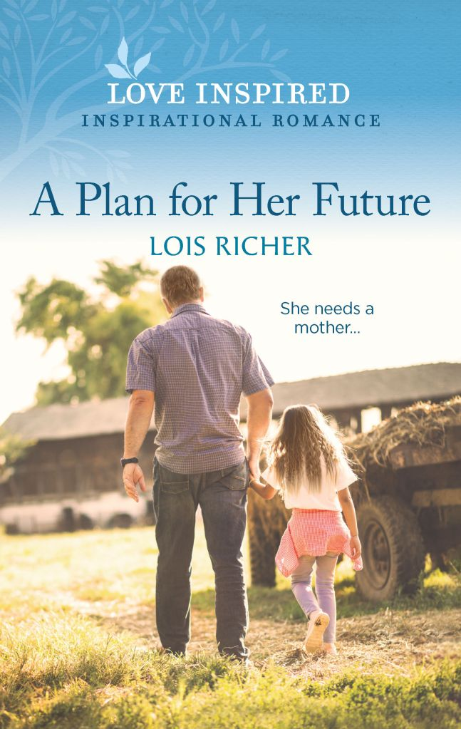 A Plan for Her Future by Lois Richer