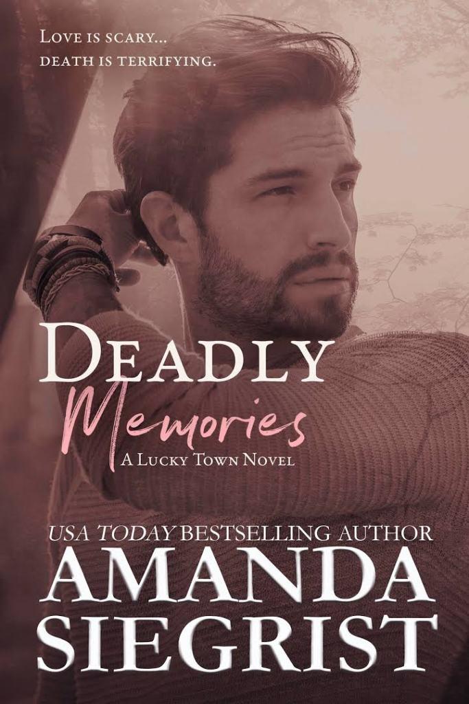 Deadly Memories by Amanda Siegrist
