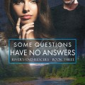 Some Questions Have No Answers by Jane Blythe